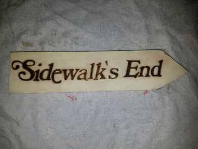 Sidewalk's End sign - Odin's Eye Art, Pyrography - woodburning, Odin's Eye Art - Odin's Eye Art