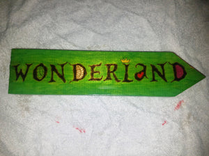 Wonderland Sign - Odin's Eye Art, Pyrography - woodburning, Odin's Eye Art - Odin's Eye Art