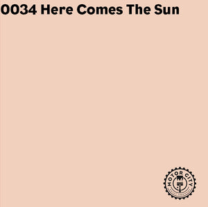 0034 Here Comes The Sun