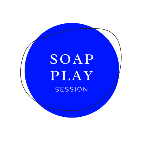 Soap Play Session