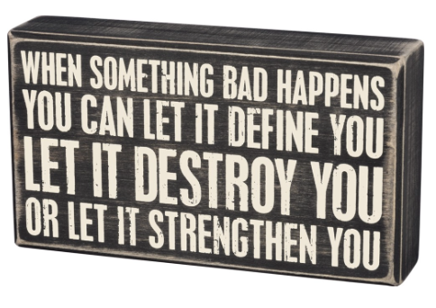 LET IT STRENGTHEN YOU BOX SIGN