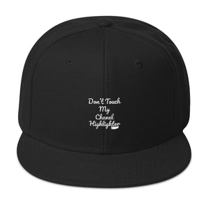 c2a756db68e Don t Touch My Chanel Highlighter (White Text)- Snapback Hat – Bee ...