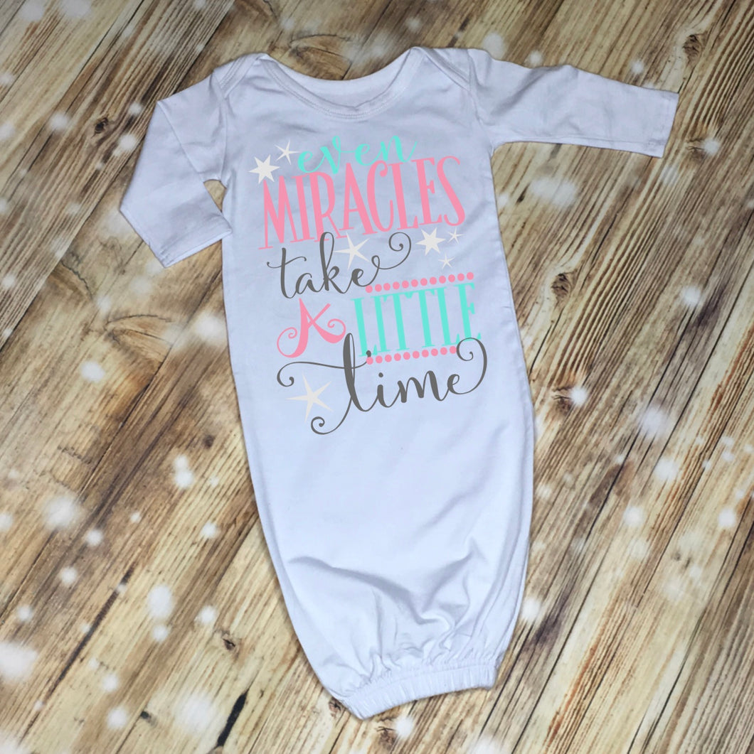 Even Miracles Take a Little Time Baby Gown Layette