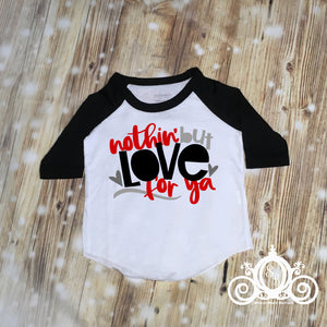 Nothin But Love For Ya Boys Valentine Raglan