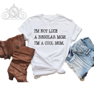 I'm Not a Regular Mom Graphic Tee