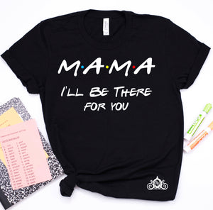 Mom Friends Unisex Graphic Tee