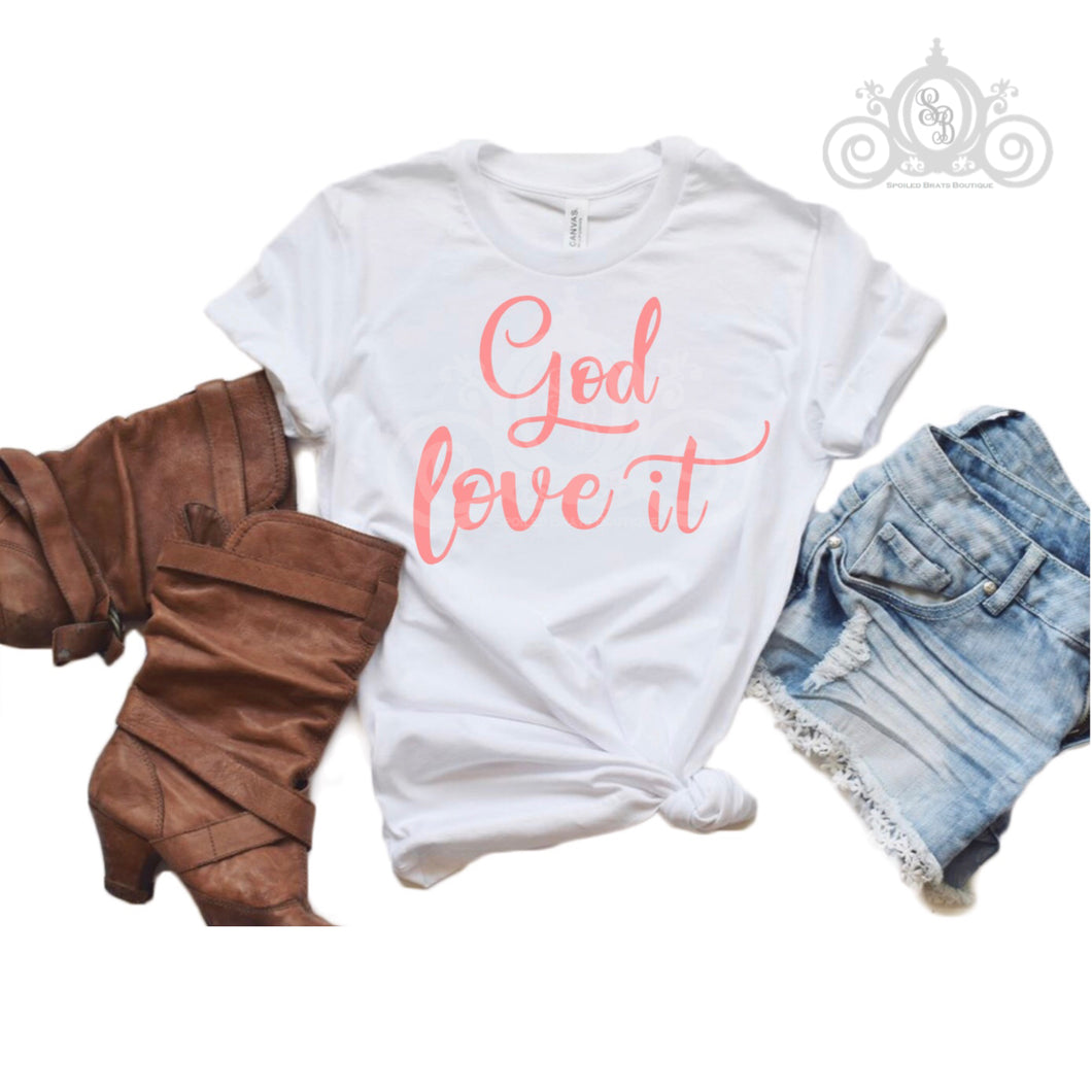 God Love It Graphic Tee