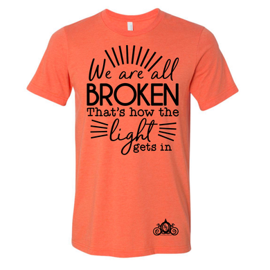 We Are All Broken Graphic Tee