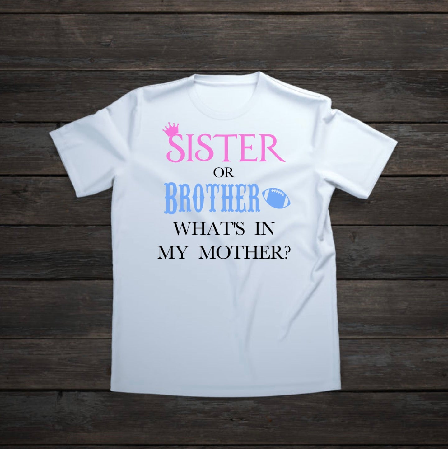 Sister or Brother, What\'s in My Mother Iron On Transfer for Baby ...
