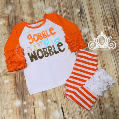Gobble Til You Wobble Girls Shirt