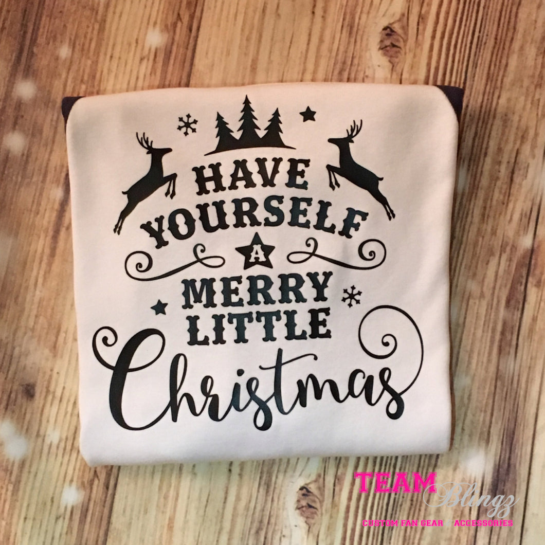 Have Yourself a Merry Little Christmas Girls Shirt
