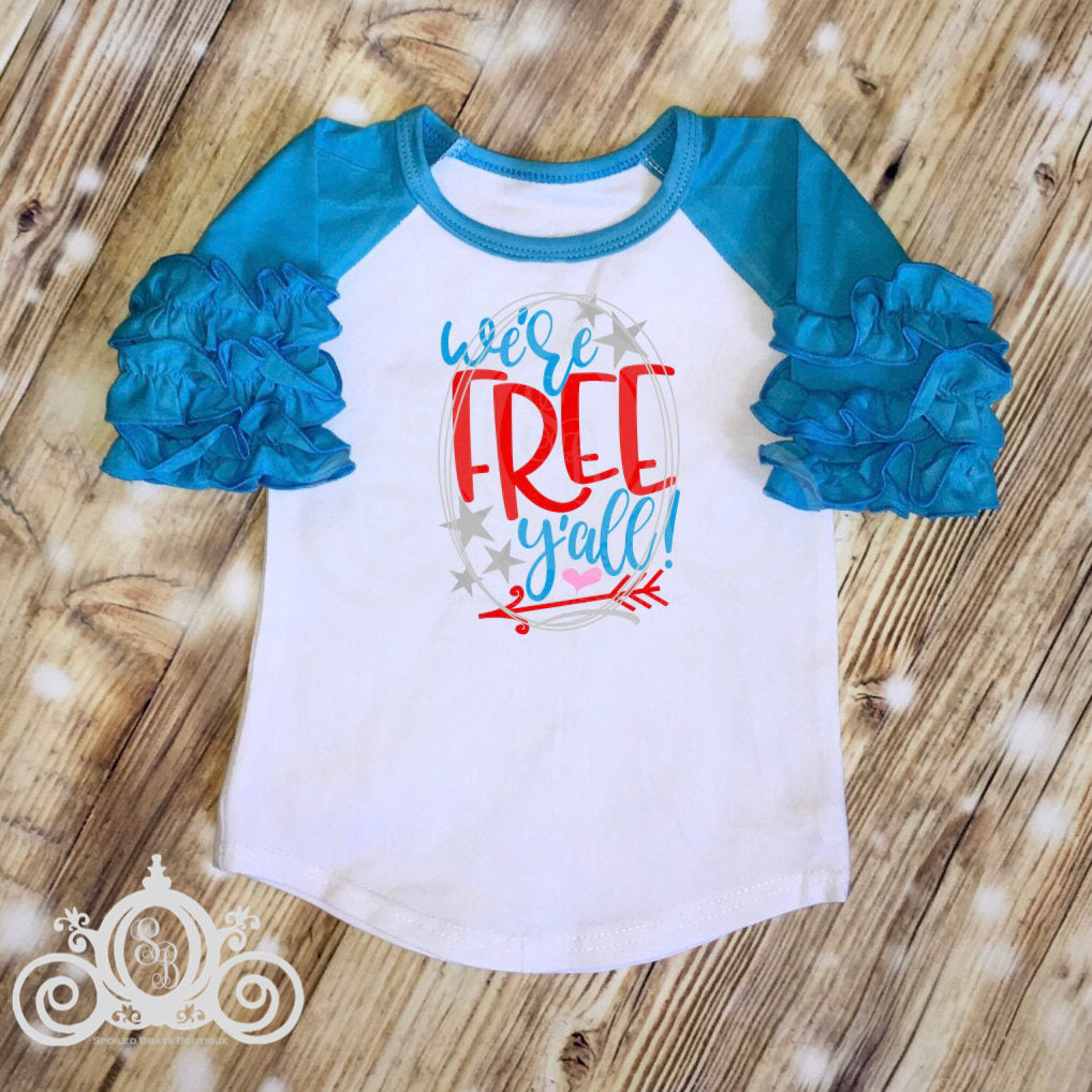 We're Free Yall Girls Fourth of July Shirt