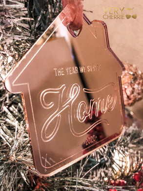 Rose Gold Mirrored Stayed Home Christmas Ornament