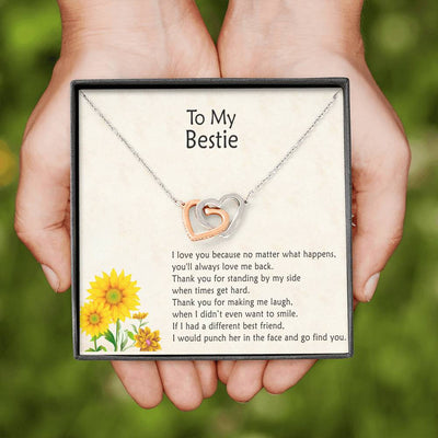 To My Bestie - Love You No Matter What Happens - Necklace