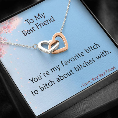 To My Best Friend - You're my Favorite - Necklace