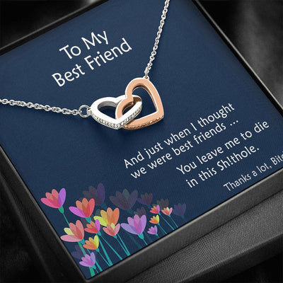 To My Best Friend - Thanks a Lot Bitch - Necklace