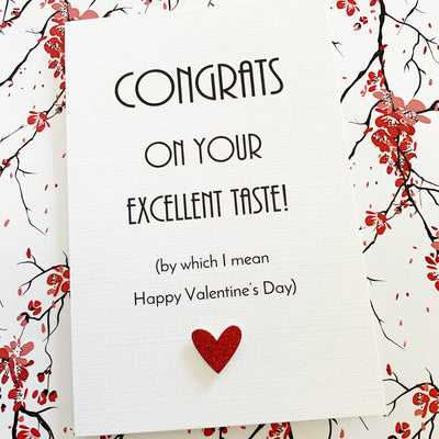 You Have Excellent Taste Valentines Day Card