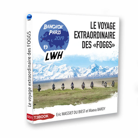 T3BOOK de l'expédition Long Way Home ASIA 2019