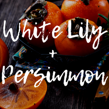 White Lily + Persimmon Wax Melts