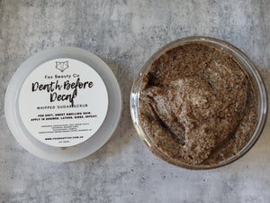 Death Before Decaf Whipped Sugar Scrub