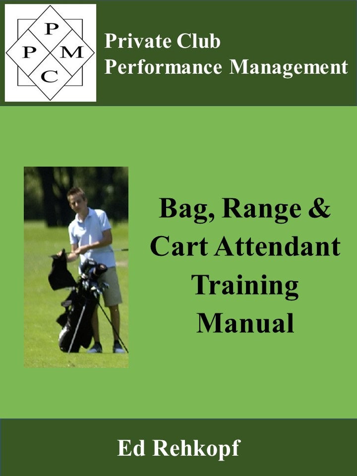 Bag, Range and Cart Attendant Training Manual