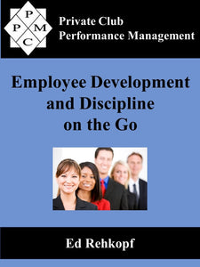 Employee Development and Discipline on the Go