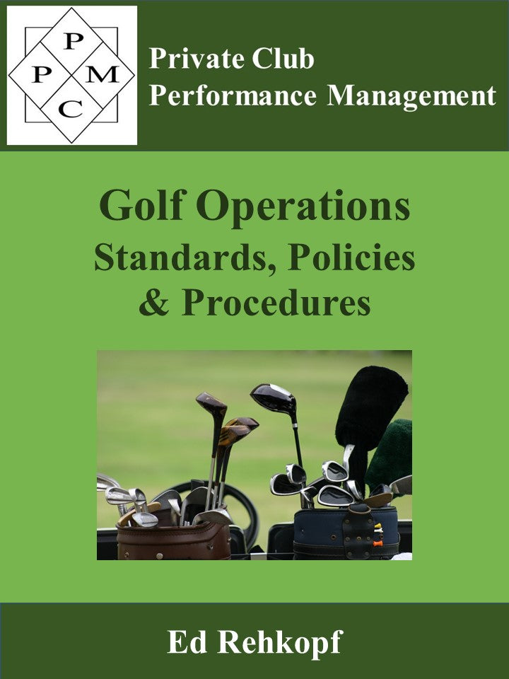 Golf  Operations Standards, Policies & Procedures