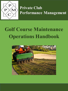 Golf Course Maintenance Operations Handbook