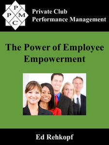Power of Employee Empowerment, The