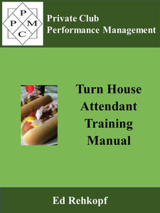 Turn House Attendant Training Manual