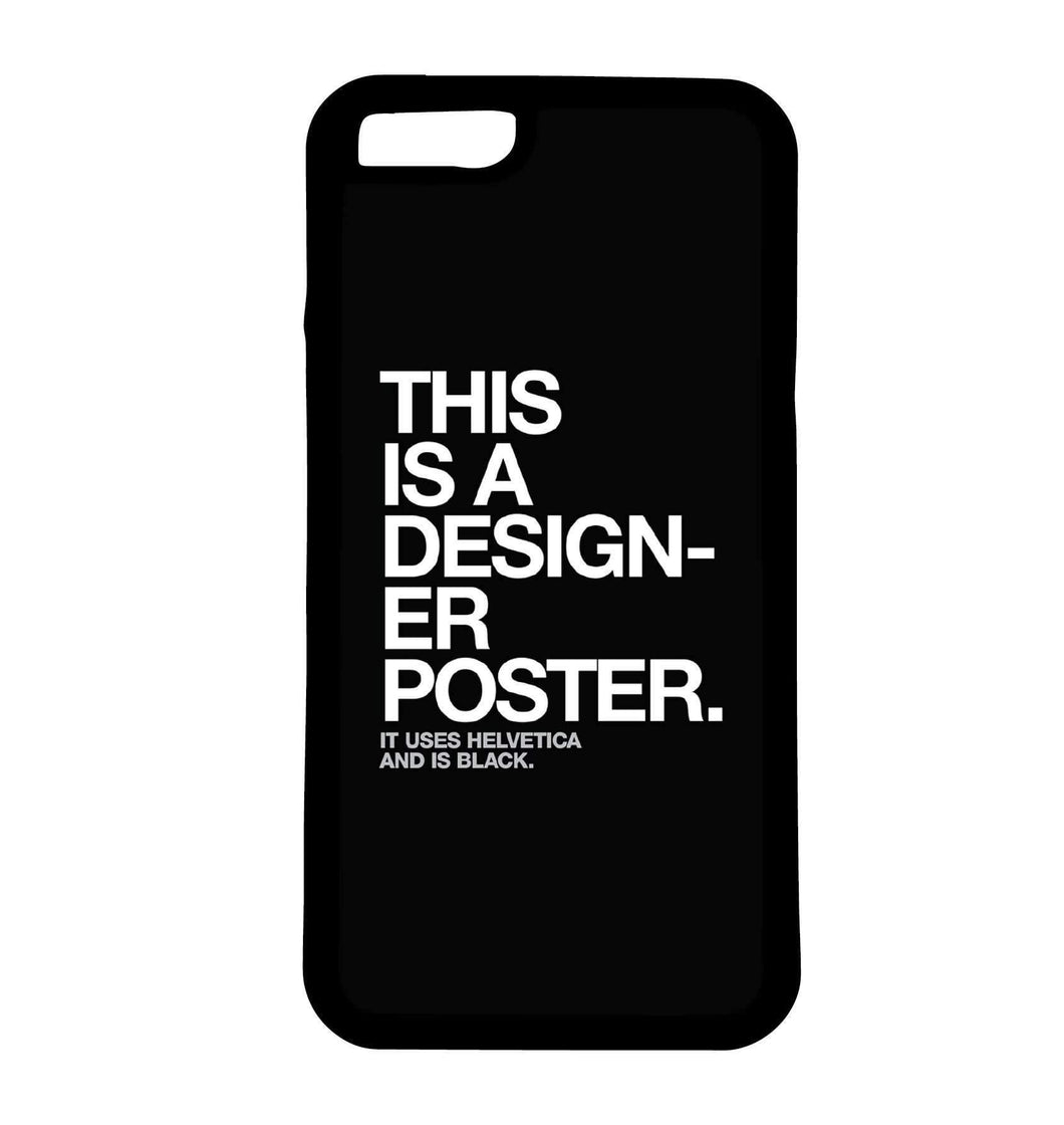 This Is A Designer Poster | Phone Case | TheImprint Singapore