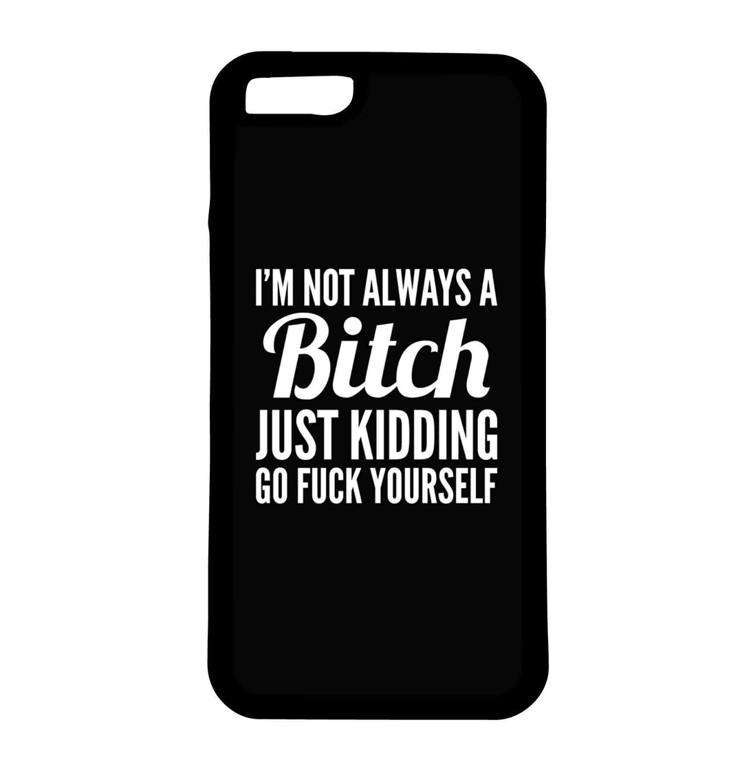 I Am Not Always A Bitch | Phone Case | TheImprint Singapore