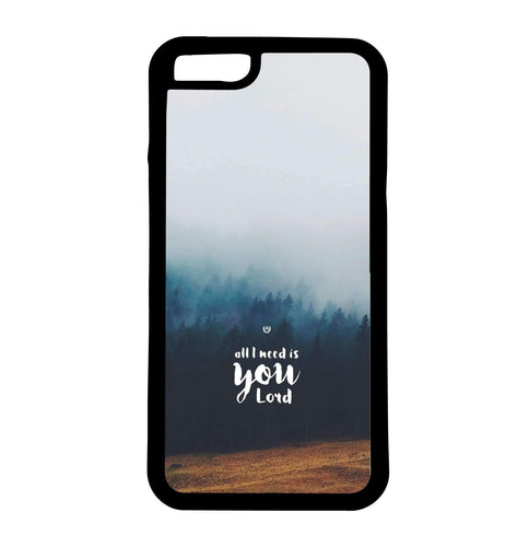 All I Need Is You Lord | Phone Case | TheImprint Singapore