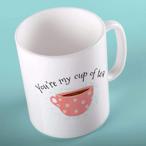 You're My Cup Of Tea | Mugs | TheImprint Singapore