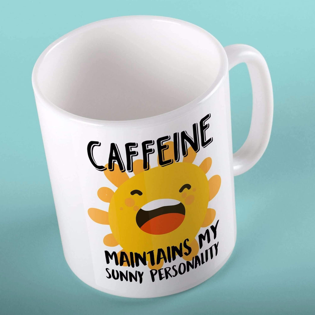 Caffeine Maintains My Sunny Personality | Mugs | TheImprint Singapore