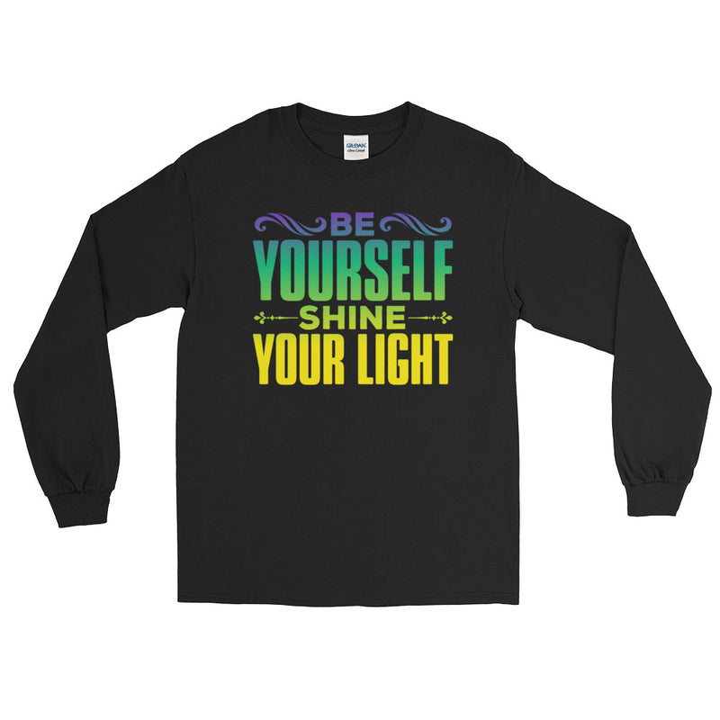 Be Yourself - Shine Your Light