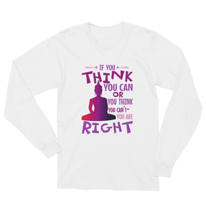 You CAN: Unisex Long Sleeve T-Shirt