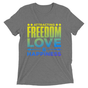 Attracting Freedom, Love & Happiness: Short sleeve t-shirt