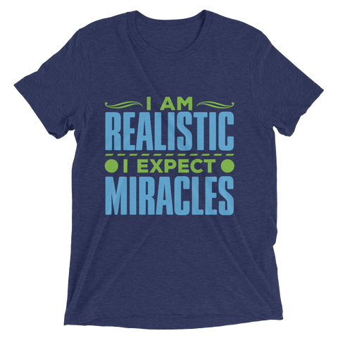I Expect Miracles: Short sleeve t-shirt