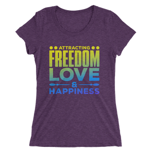 Attracting Freedom, Love & Happiness: Ladies' short sleeve t-shirt