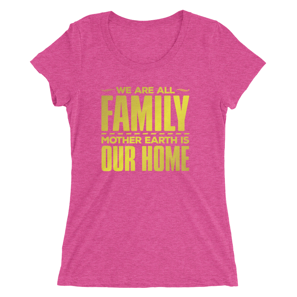 Mother Earth is Our Home: Ladies' short sleeve t-shirt