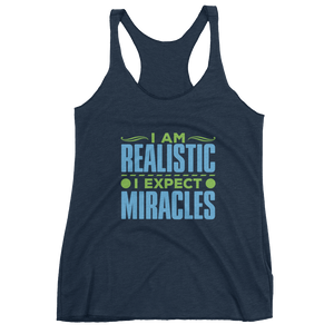 I Expect Miracles: Women's Racerback Tank