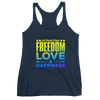 Freedom - Love - Happiness: Women's Racerback Tank