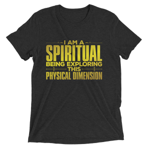 I Am a Spiritual Being: Short sleeve t-shirt