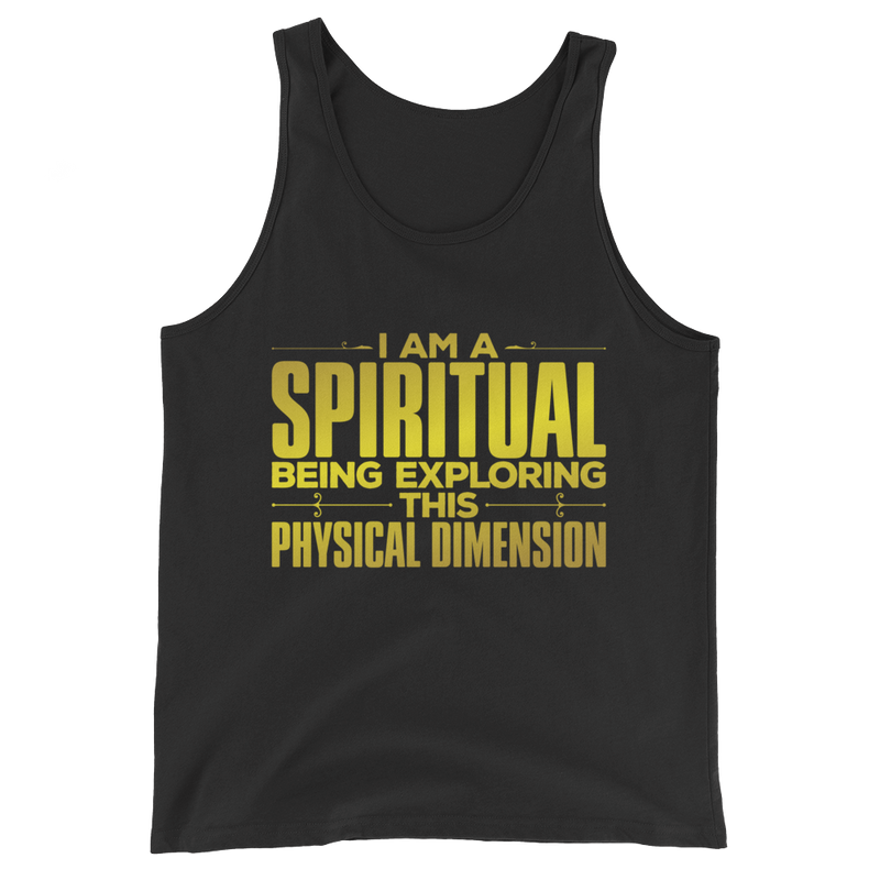 I am a Spiritual Being: Unisex Tank Top