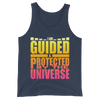 Guided & Protected By The Universe: Unisex Tank Top