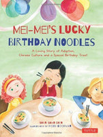 Mei-Mei's Lucky Birthday Noodles