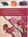 Chinese Origami Paper Folding for Year-Round Celebrations