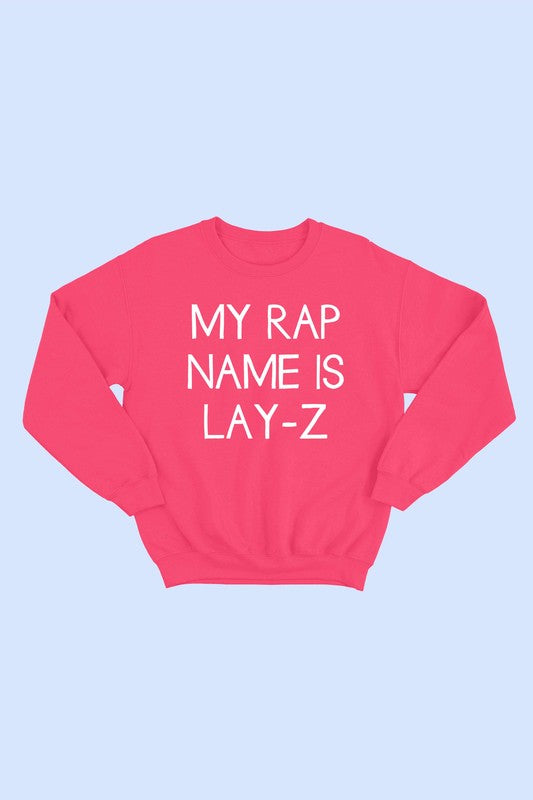 Lay-Z is my Name