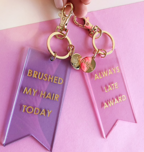 Brush My Hair Today Keychain